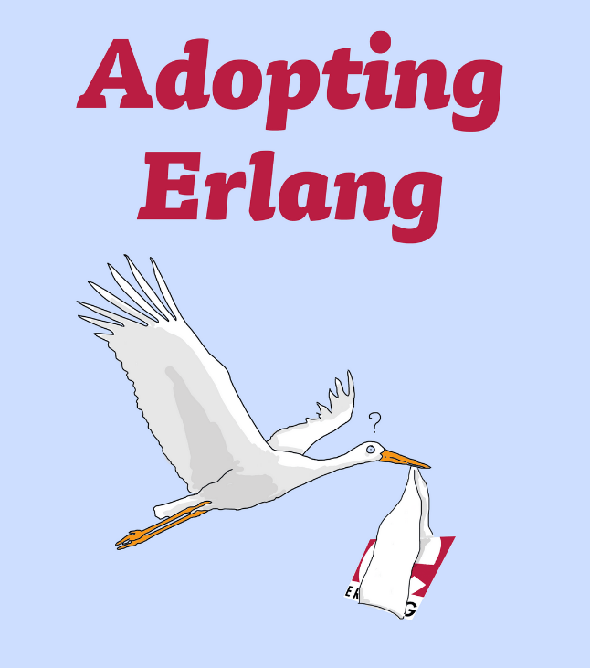 Introduction | Adopting Erlang